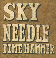 Sky Needle, Time Hammer