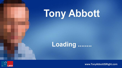 Tony Abbott, Loading