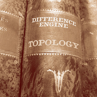 Topology, Difference Engine