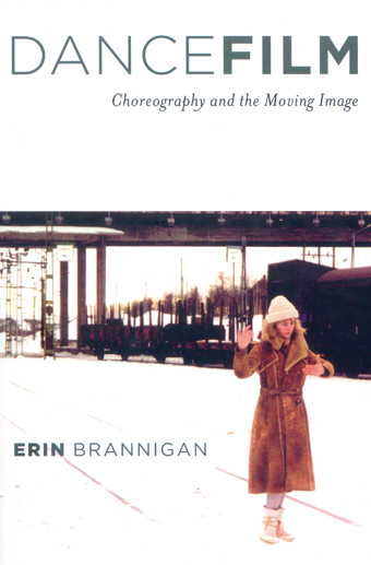 Dancefilm: Choreography and the Moving Image,