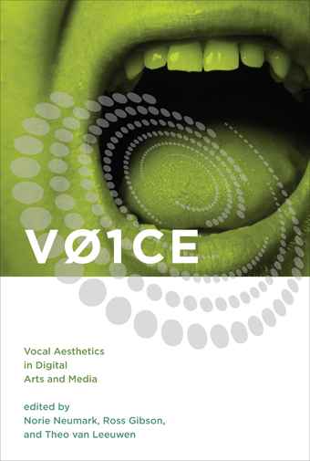 VOICE: vocal aesthetics in digital arts and media