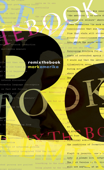 remixthebook, Mark Amerika