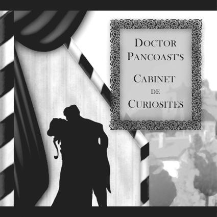 Hobbs, Xavier, Beames & Glaser, Doctor Pancoast's Cabinet de Curiosités